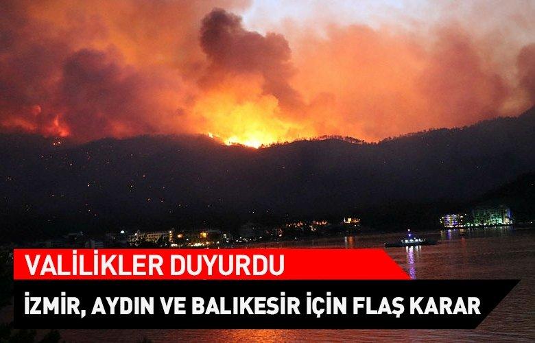 Yangınlar sonrası İzmir, Aydın ve Balıkesir için flaş karar! Valilikler duyurdu