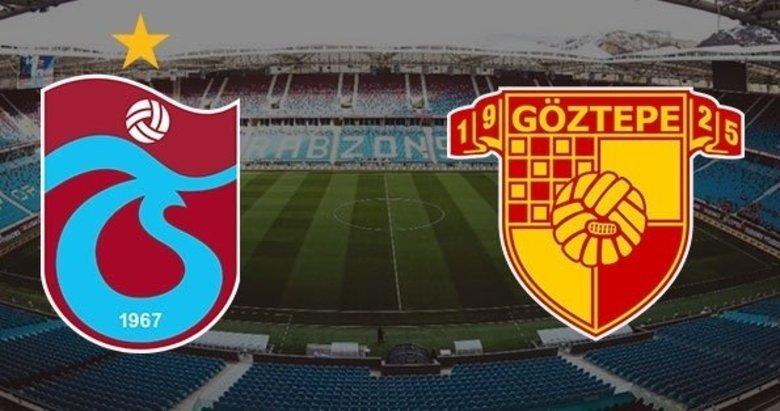 Trabzonspor - Göztepe maçı 11'leri belli oldu