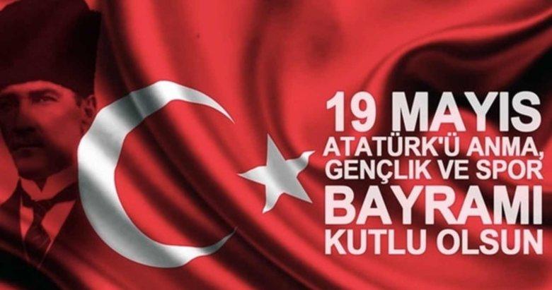 19 Mayıs Atatürk'ü anma sözleri! En güzel 19 Mayıs mesajları!