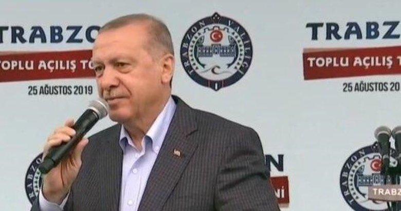 Başkan Erdoğan'dan Trabzon'da önemli açıklamalar