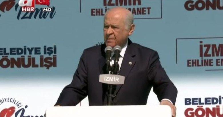 İzmir'de büyük gün! Devlet Bahçeli Cumhur İttifakı mitinginde konuştu