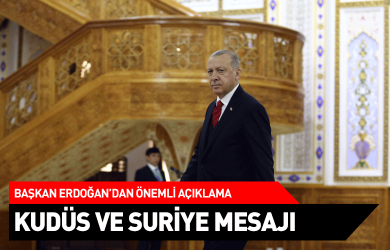 Başkan Erdoğan: Gelişmeler düzensizliğin oluşmasına neden oluyor