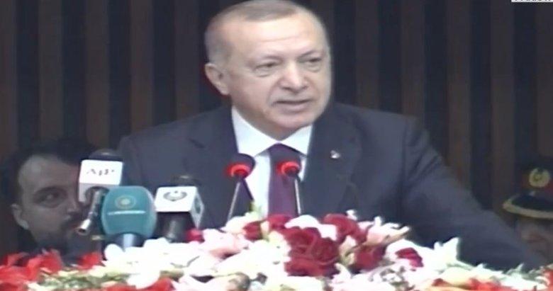 Başkan Recep Tayyip Erdoğan'dan Pakistan Parlamentosu'nda flaş mesajlar