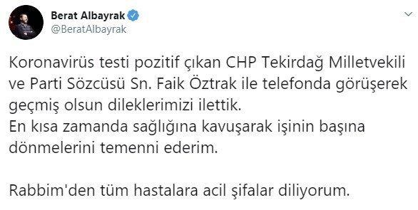 Hazine ve Maliye Bakanı Berat Albayrak'tan CHP'li Faik Öztrak'a geçmiş olsun telefonu