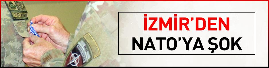 İzmirden NATOya şok