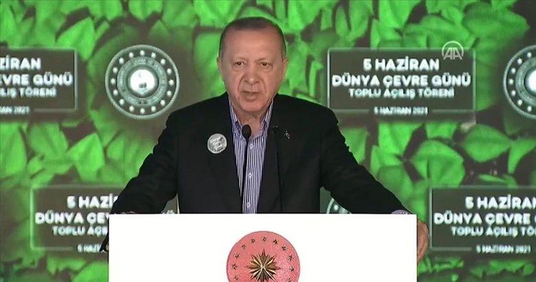 Son dakika: Başkan Erdoğan'dan 5 Haziran Dünya Çevre Günü Toplu Açılış Töreni'nde önemli mesajlar