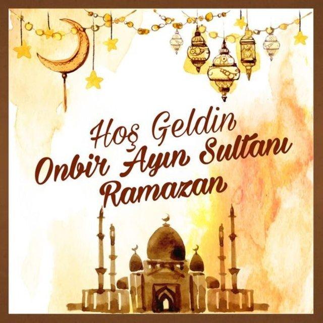 En güzel, en özel Ramazan mesajları! Hayırlı Ramazanlar...