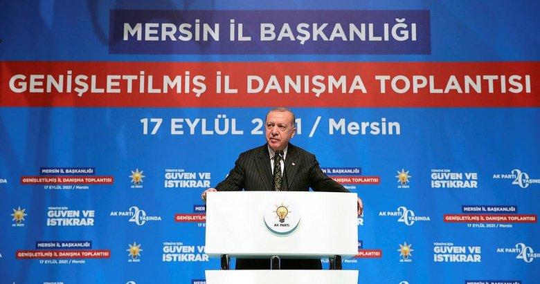 Başkan Erdoğan'dan Mersin'de önemli mesajlar
