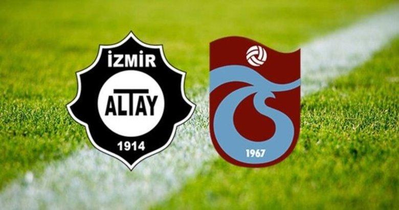 Altay-Trabzonspor maçının 11'leri belli oldu