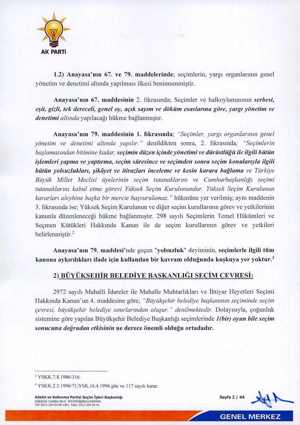 AK Parti'nin itirazlarının dayanakları ve sandıktaki usulsüzlüğün detayları...