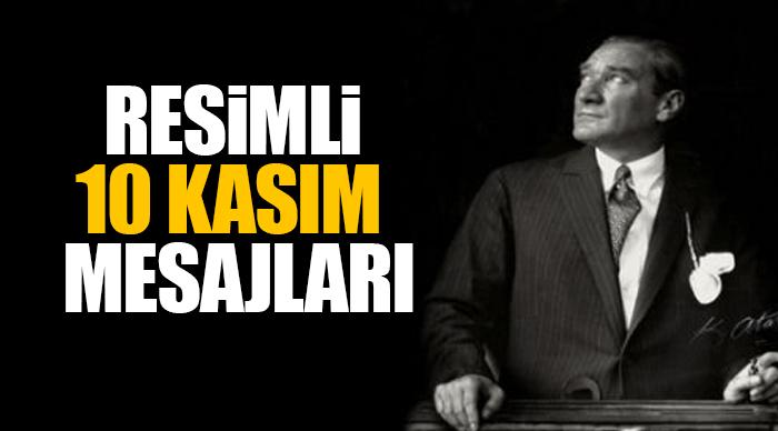 10 Kasım mesajları (kısa ve uzun) Atatürk sözleri! – İşte 2017 resimli 10 Kasım mesajları ve Atatürk sözleri