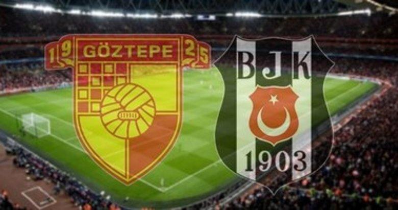 Göztepe - Beşiktaş maçı saat kaçta, hangi kanalda canlı?