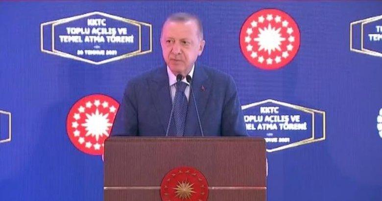 Başkan Erdoğan'dan KKTC'deki toplu açılış töreninde önemli mesajlar